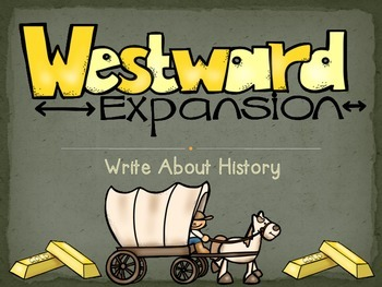 Westward Expansion Writing Prompts and Paper