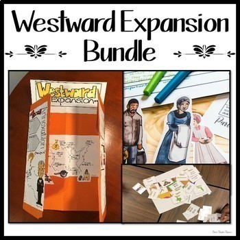 WESTWARD EXPANSION AND MANIFEST DESTINY BUNDLE OF RESOURCES