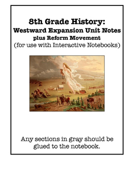 Westward Expansion and Reform Movement Interactive Notebook Foldable Files