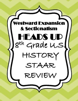 Westward Expansion and Sectionalism STAAR Review Game