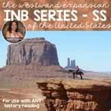 Westward Expansion of the United States (Interactive Notebook Series)
