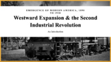 Westward Expansion & the Second Industrial Revolution (Introduction)