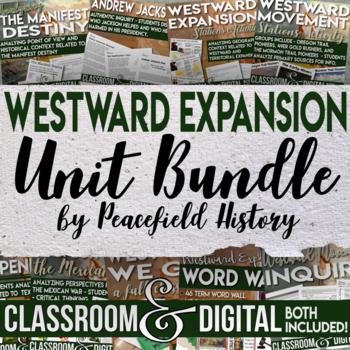 Westward Movement Full Unit Bundle Engaging Student Centered