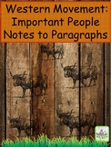Westward Movement: Important People Notes to Paragraphs