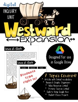 Westward Movement Inquiry Unit (Google Drive)