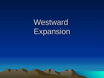 Westward Movement Powerpoint - Homestead Act