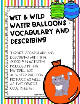 Wet & Wild Water Balloons -  Vocabulary and Describing