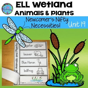 ESL Vocabulary  Wetland  Animals!  (For ELL Newcomers)