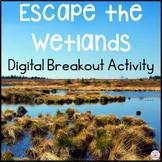 Wetland Ecosystems Digital Escape Room