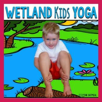 Wetland Themed KIDS Yoga Cards and Printables