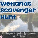 Wetlands Photo Scavenger Hunt and Google Slides Activities