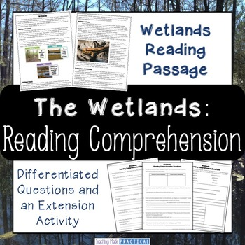 Wetlands (Swamps and Marshes) Reading Comprehension and Differentiated Questions