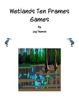 Wetlands Ten Frames Games