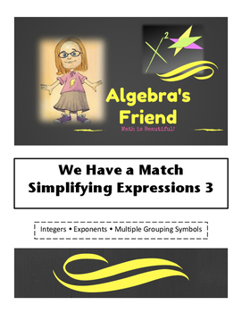We Have a Match Order of Operations 3 - Integers, Exponents, Grouping Symbols