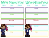 We've Missed You! - Absent Assignments