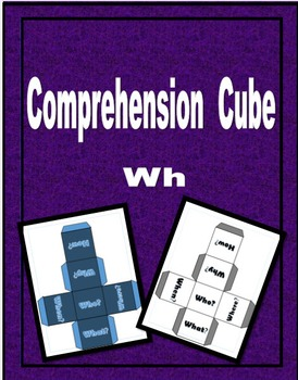 Wh Comprehension Cube