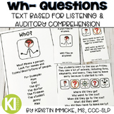 Wh- Questions for Listening and Auditory Comprehension