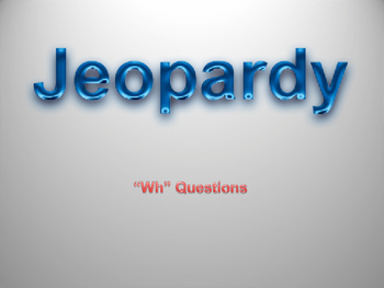 Wh Question Jeopardy