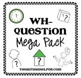 Wh- Question Mega Pack