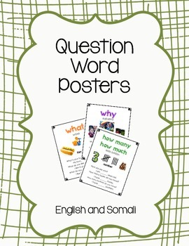 Wh- Question Posters with Somali Translations
