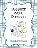 Wh- Question Posters with Hmong Translations
