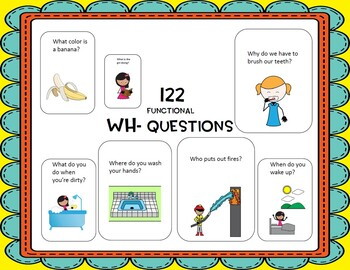 Wh Questions: 122 Functional Wh Questions