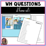 Wh Questions Around the House set 1 No Print or Print Spee