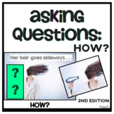 Wh Questions: Asking How?
