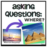 Wh Questions: Asking Where?