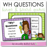 """""""WH"""" QUESTIONS BINGO and BOARD GAMES {Differentiated For K-5th}"""