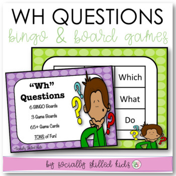 """Wh"" Questions~ BINGO and Board Games {Differentiated For K-5}"