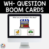 Wh Questions Boom Cards Speech Therapy   Distance Learning
