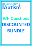 Wh Questions Bundle Autism Reading Literacy ESL
