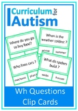 Wh Questions Clip Cards Autism Special  Education ESL