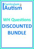 Wh Questions Comprehension Bundle Autism Classroom Homeschool