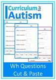 Wh Questions Cut & Paste Autism Special Education ESL Speech