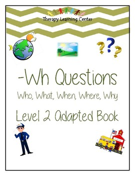 Wh Questions Level 2!