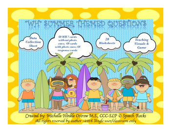 Wh Questions ~ Summer Themed