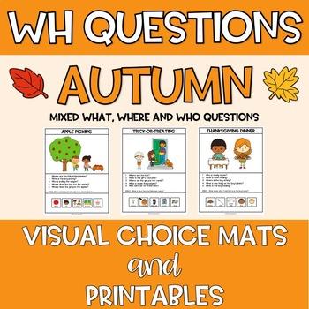 Wh Questions VISUAL CHOICE MATS + PRINTABLES Autumn Fall Halloween Thanksgiving