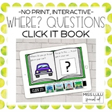 Wh- Questions: Where? Click It Book {No Print} Distance Learning