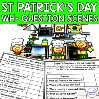 Wh- Questions and Scenes - St Patrick's Day