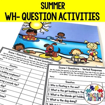 Wh- Questions and Scenes - Summer