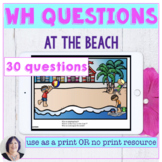 Wh Questions at the Beach Activity for Print or No Print f