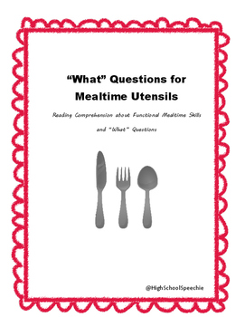 "Answering ""What"" Questions for Mealtime Utensils"
