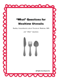 """Answering """"What"""" Questions for Mealtime Utensils"""