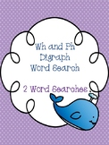 Wh and Ph Digraph Word Searches!