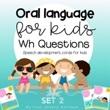Wh questions discussion cards | speech and oral language
