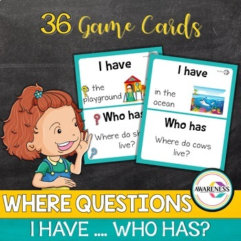 Wh questions- set 1; Where- I Have  Who has game