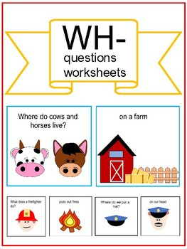 Wh Questions Worksheet | Teachers Pay Teachers