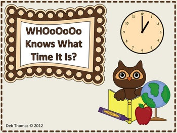 WhOoOo Knows What Time It Is?